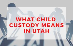 child custody lawyer Lehi UT